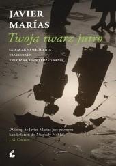 Okładka książki Twoja twarz jutro Javier Marías