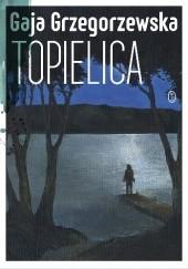 Okładka książki Topielica Gaja Grzegorzewska