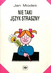 Okładka książki Nie taki język straszny Jan Miodek