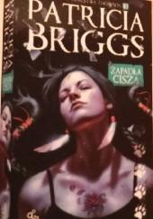 Okładka książki Zapadła cisza Patricia Briggs