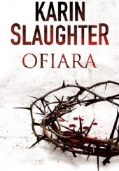 Okładka książki Ofiara Karin Slaughter
