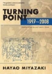 Okładka książki Turning Point, 1997-2008 Hayao Miyazaki
