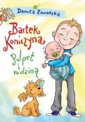 Okładka książki Bartek Koniczyna. Pulpet i rodzina Danuta Zawadzka