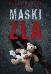 Okładka książki Maski zła Iwona Banach