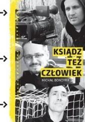 Okładka książki Ksiądz też człowiek Michał Bondyra