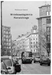 Okładka książki Wniebowstąpienia Konwickiego Przemysław Kaniecki