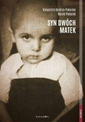 Okładka książki Syn dwóch matek Małgorzata Karolina Piekarska,Maciej Piekarski