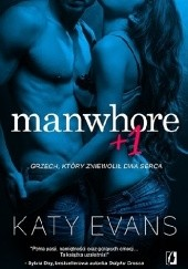 Okładka książki Manwhore +1 Katy Evans
