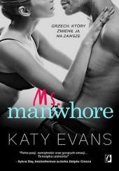 Okładka książki Ms. Manwhore Katy Evans