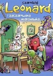 Okładka książki Czarodziej Leonard i zaczarowana marchewka Jan Ivens