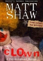 Okładka książki CLOWN Matt Shaw
