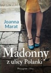 Okładka książki Madonny z ulicy Polanki Joanna Marat