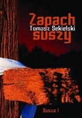 Okładka książki Zapach suszy Tomasz Sekielski