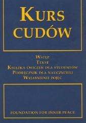 Okładka książki Kurs Cudów - autoryzowane Wydanie Helen Schucman