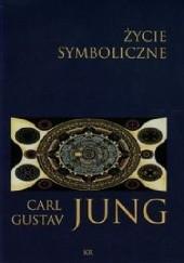 Okładka książki Życie symboliczne Carl Gustav Jung