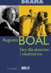 Okładka książki Gry dla aktorów i nieaktorów Augusto Boal