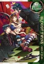 Okładka książki Alice in the Country of Clover: Bloody Twins QuinRose,Mamenosuke Fujimaru