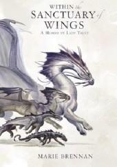 Okładka książki Within the Sanctuary of Wings Marie Brennan