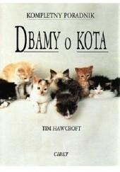 Okładka książki Dbamy o kota Tim Hawcroft