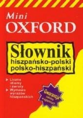 Okładka książki Słownik hiszpańsko-polski polsko-hiszpański Mini Oxford praca zbiorowa