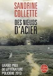 Okładka książki Des noeuds d'acier Sandrine Collette