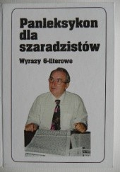 Okładka książki Panleksykon dla szaradzistów. Wyrazy 6-literowe Jerzy Marchewka