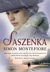 Okładka książki Saszeńka Simon Sebag Montefiore