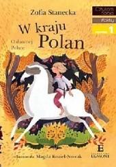 Okładka książki W kraju Polan Zofia Stanecka