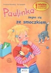 Okładka książki Paulinka żegna się ze smoczkiem