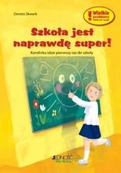 Okładka książki Szkoła jest naprawdę super!