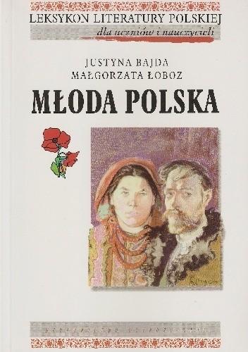 Okładka książki Młoda polska Justyna Bajda,Małgorzata Łoboz