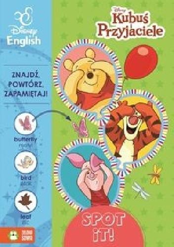 Okładka książki Kubuś i przyjaciele Spot it! Disney English praca zbiorowa