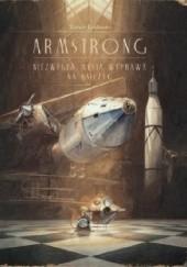 Okładka książki Armstrong. Niezwykła mysia wyprawa na księżyc Torben Kuhlmann