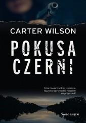 Okładka książki Pokusa czerni Carter Wilson