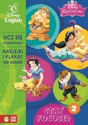 Okładka książki Księżniczka Stay Focused 2 Disney English praca zbiorowa