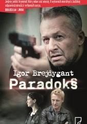 Okładka książki Paradoks Igor Brejdygant