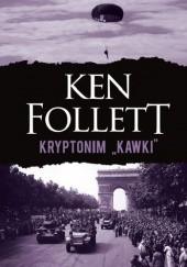 "Okładka książki Kryptonim ""Kawki"" Ken Follett"