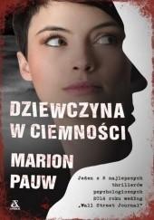 Okładka książki Dziewczyna w ciemności Marion Pauw