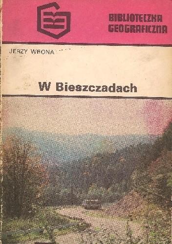 Okładka książki W Bieszczadach Jerzy Wrona