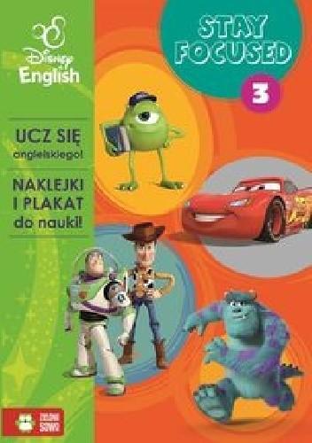 Okładka książki Stay Focused 3 Disney English praca zbiorowa