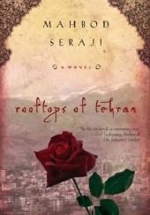 Okładka książki Rooftops of Tehran Mahbod Seraji