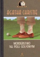 Okładka książki Morderstwo na polu golfowym Agatha Christie