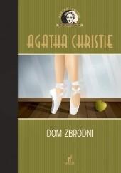 Okładka książki Dom zbrodni Agatha Christie