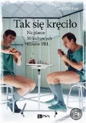 Okładka książki Tak się kręciło Andrzej Klim