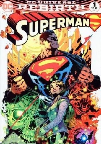 Okładka książki Superman #1 Patrick Gleason,Mick Gray,Peter J. Tomasi