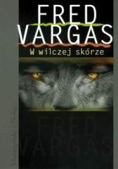 Okładka książki W wilczej skórze Fred Vargas