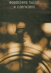 Okładka książki W czerwieni Magdalena Tulli