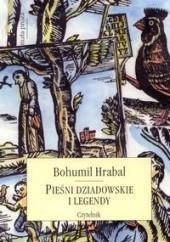 Okładka książki Pieśni dziadowskie i legendy Bohumil Hrabal