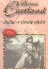 Okładka książki Jadąc w stronę nieba Barbara Cartland