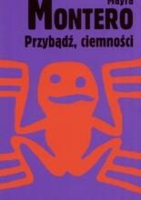 Okładka książki Przybądź, ciemności